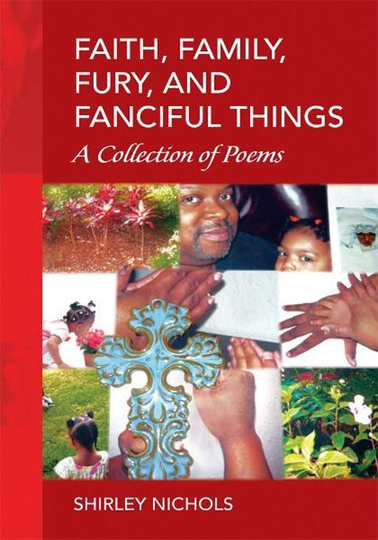 Faith, Family, Fury, and Fanciful Things