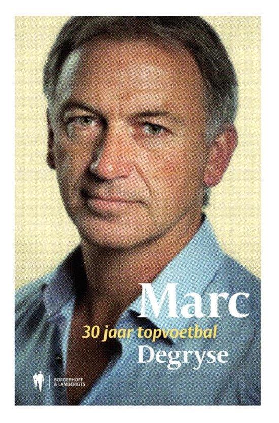 Boek cover Marc Degryse van Raoul de Groote (Hardcover)