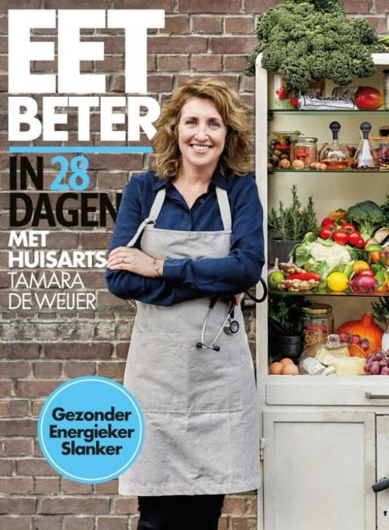 Boek cover Eet beter in 28 dagen met huisarts Tamara de Weijer van Tamara de Weijer (Onbekend)