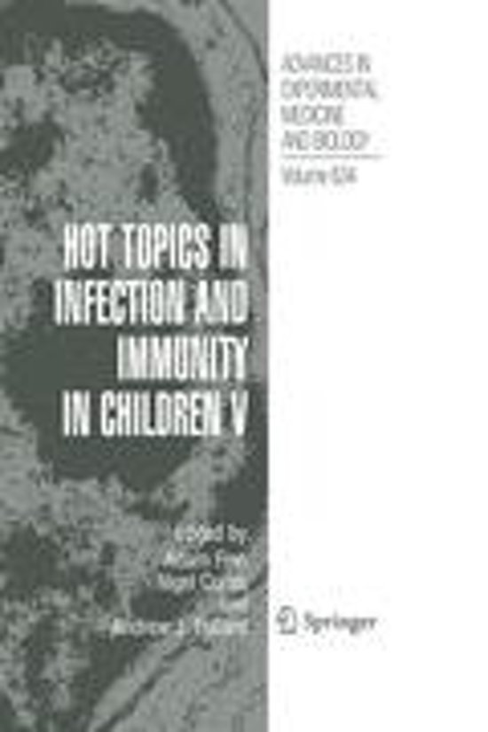 Hot Topics in Infection and Immunity in Children V