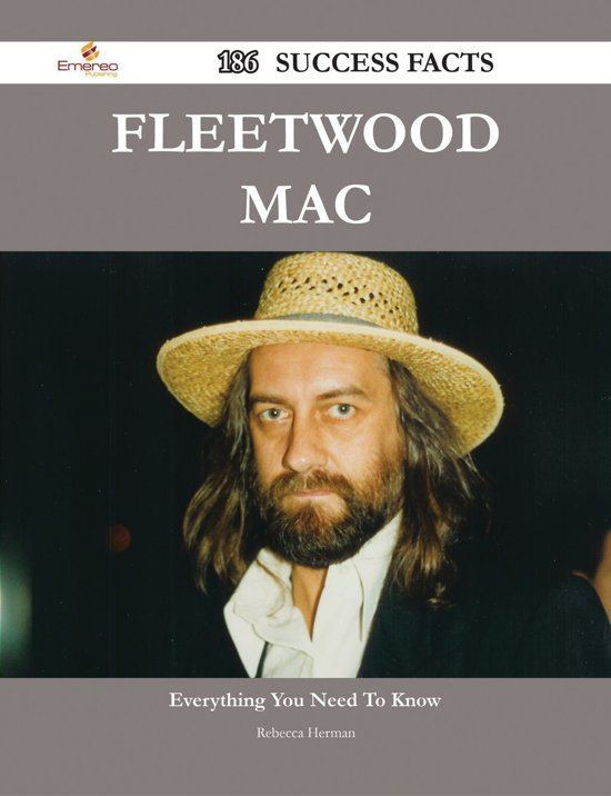 Fleetwood Mac 186 Success Facts - Everything you need to know about Fleetwood Mac
