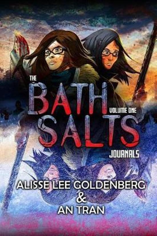 The Bath Salts Journals
