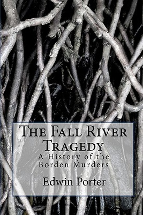 The Fall River Tragedy