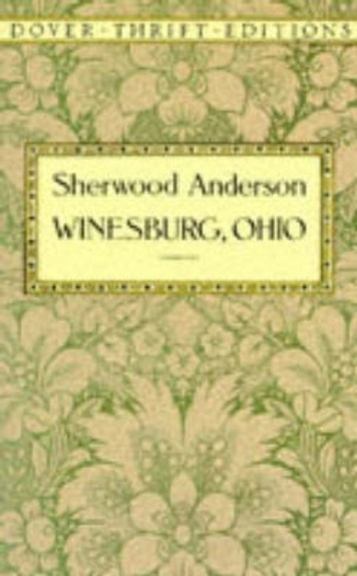 loneliness in winesburg ohio Their stories are about loneliness and alienation, passion and virginity, wealth  and  published in 1919, winesburg, ohio is sherwood anderson's masterpiece, .