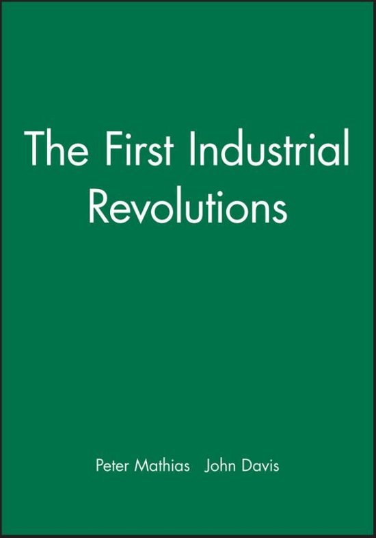 The First Industrial Revolutions