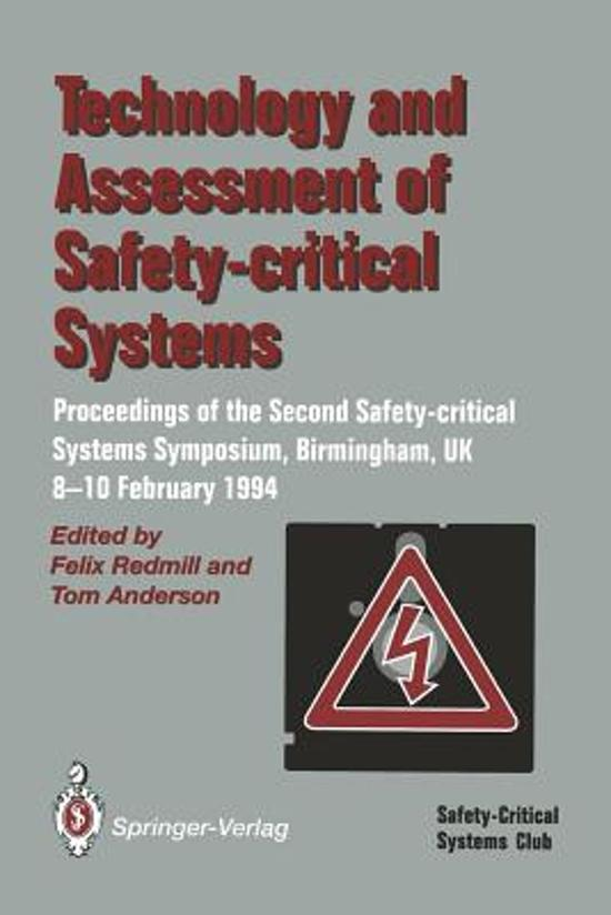 Technology and Assessment of Safety-Critical Systems
