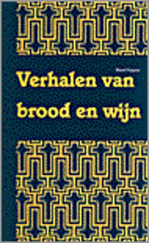 VERHALEN VAN BROOD EN WIJN - Ruud Foppen |