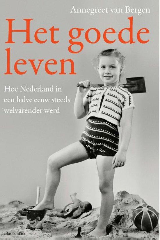 Boek cover Het goede leven van Annegreet van Bergen (Paperback)