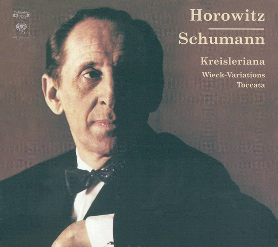 Schumann: Kreisleriana; Wieck-Variations; Toccata