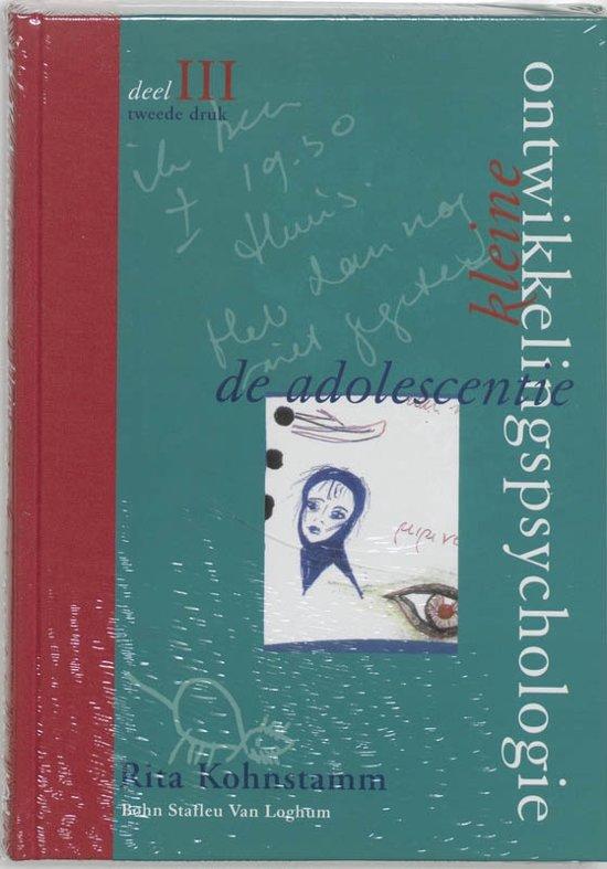 Kleine ontwikkelingspsychologie III De adolescentie
