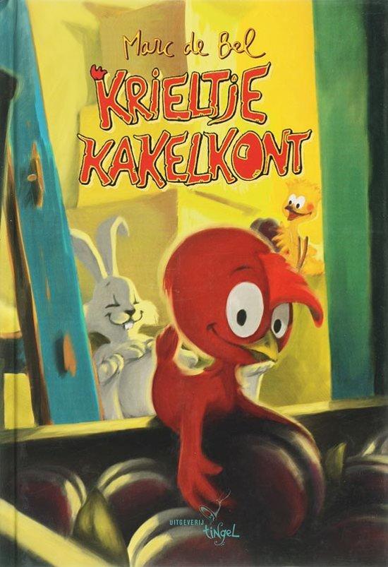 Boek cover Krieltje Kakelkont van Marc de Bel (Hardcover)