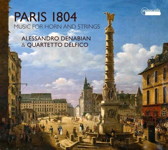 Paris 1804 Music For Horn & Strings