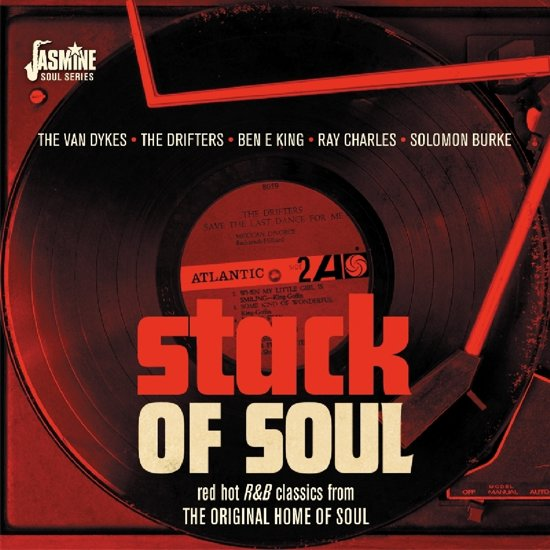 Stack Of Soul. Red Hot R&B Classics From The Origi