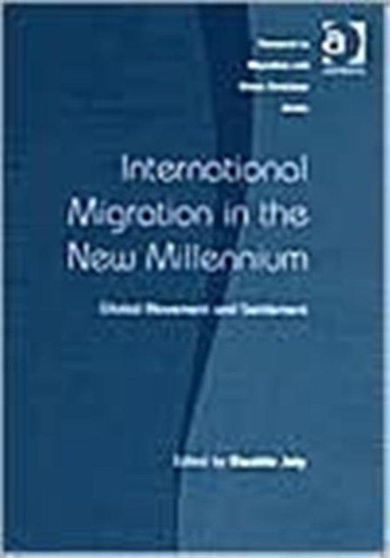 International Migration in the New Millennium