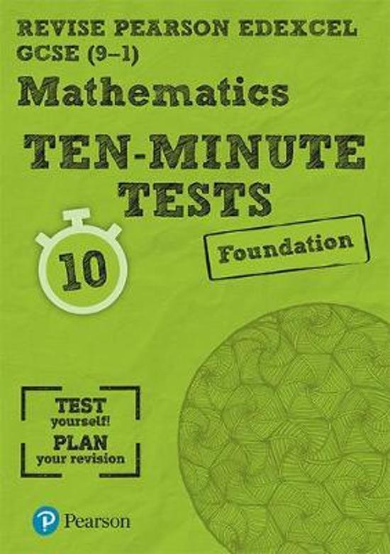Revise Edexcel GCSE Maths Ten-Minute Tests Foundation Tier