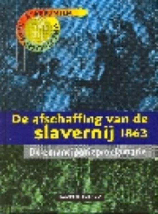 De afschaffing van de slavernij 1863