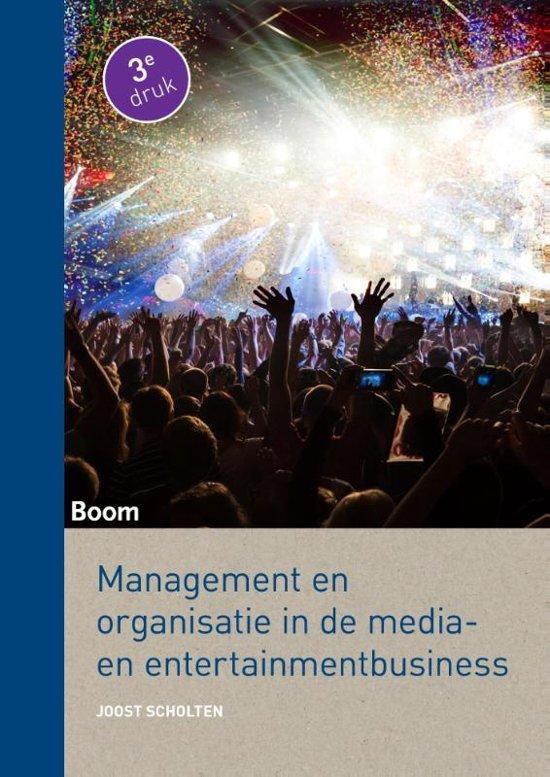 Management en organisatie in de media en entertainmentbusiness