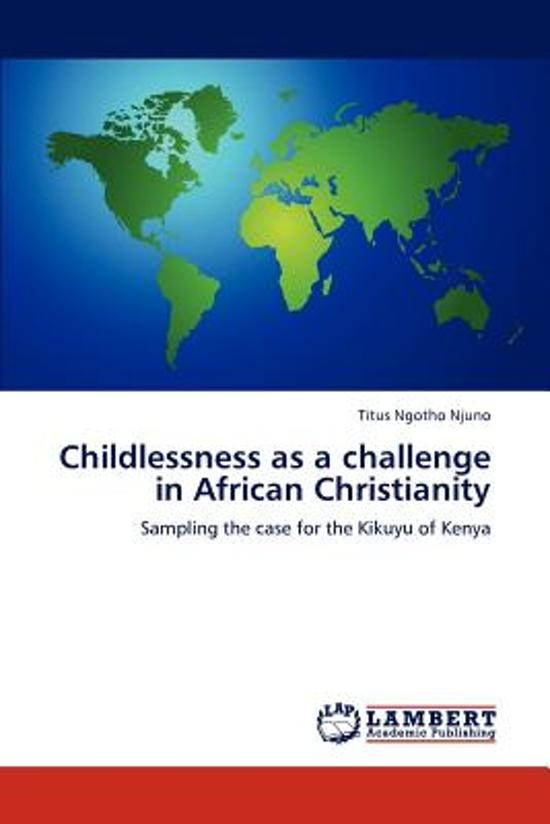 Childlessness as a Challenge in African Christianity