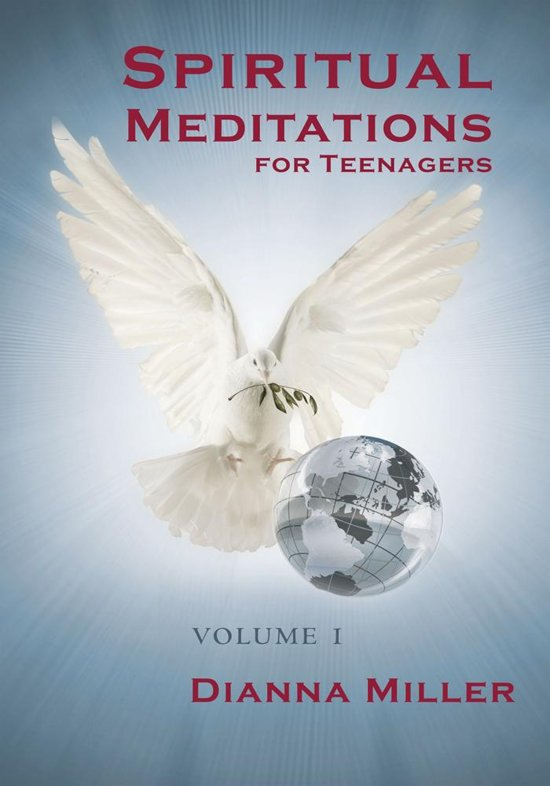 Spiritual Meditations for Teenagers - Volume 1