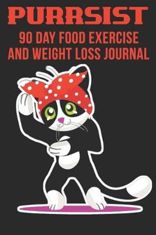 Purrsist 90 Day Food Exercise and Weight Loss Journal: We Can Do It