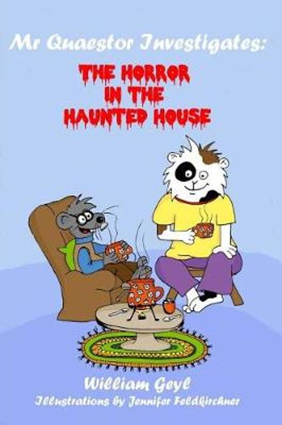The Horror in the Haunted House