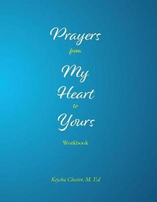 Prayers from My Heart to Yours Workbook