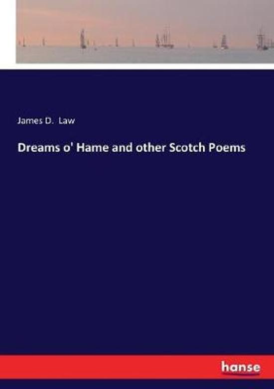 Dreams o' Hame and other Scotch Poems