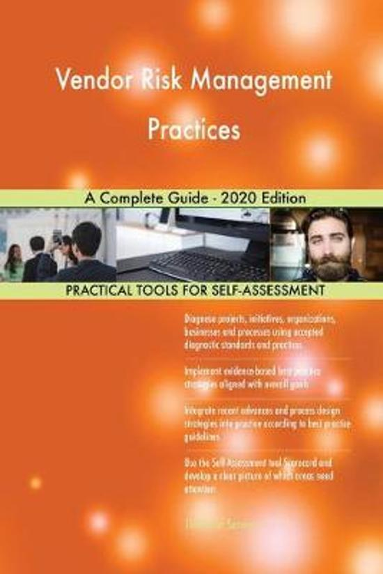 Vendor Risk Management Practices a Complete Guide - 2020 Edition