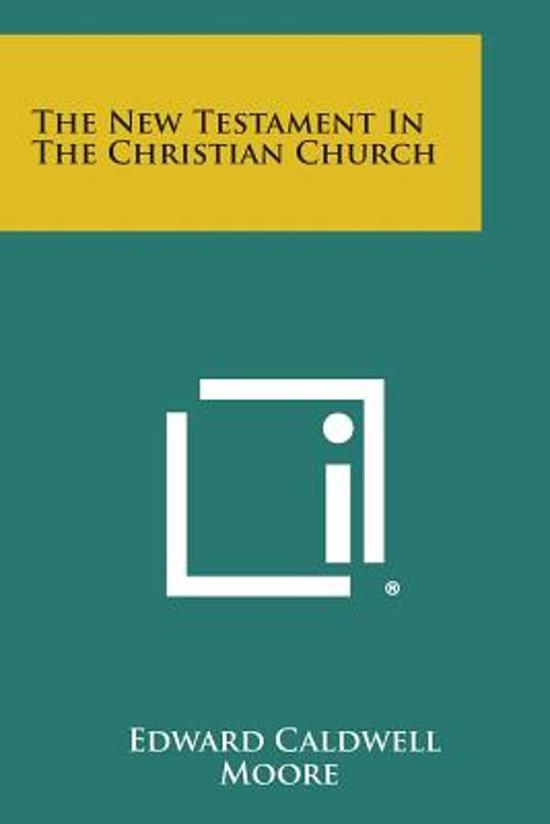 The New Testament in the Christian Church