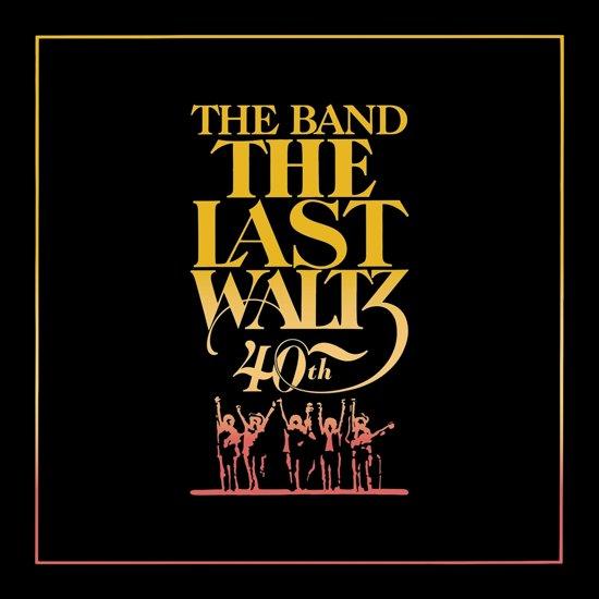 The Last Waltz 40th Anniversary 4CD + Blu-Ray