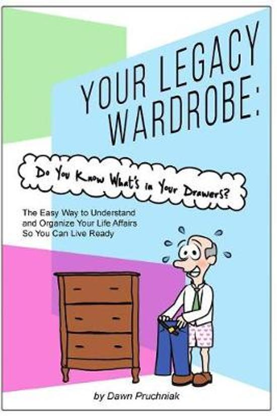 Your Legacy Wardrobe
