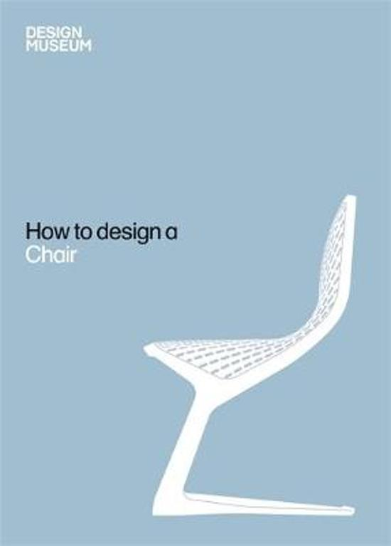 Bolcom Design Museum How To Design A Chair Design Museum
