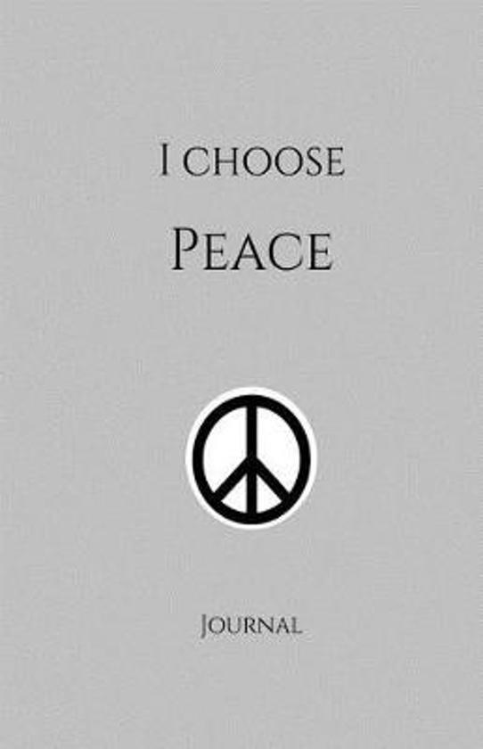 I Choose Peace Journal