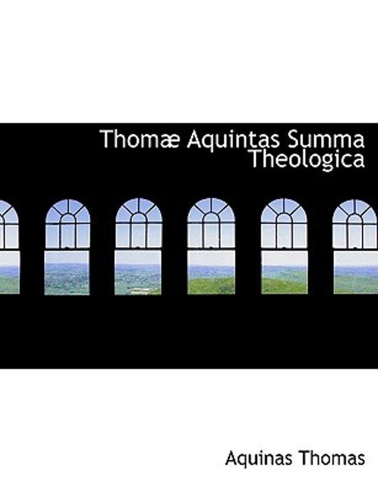 Thom Aquintas Summa Theologica