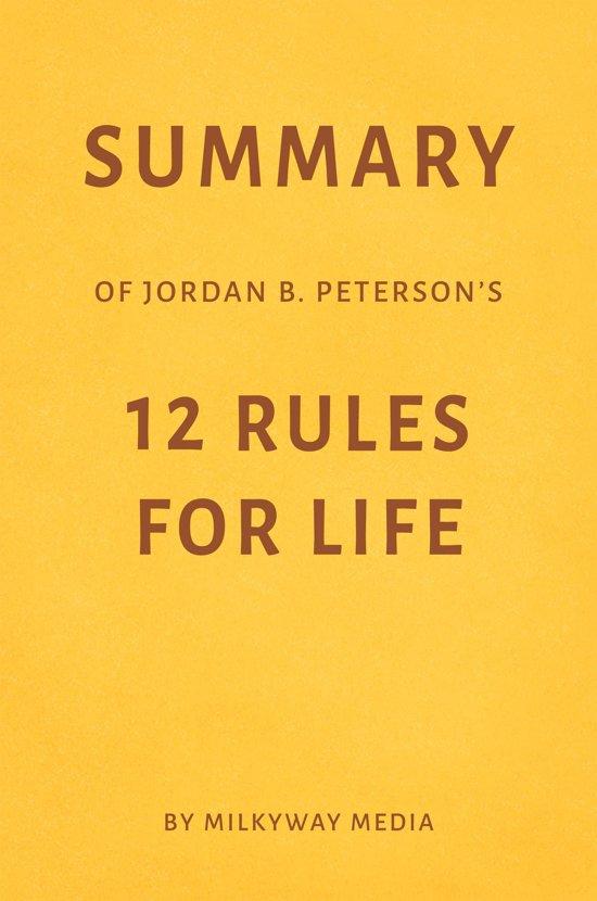 Boek cover Summary of Jordan B. Petersons 12 Rules for Life by Milkyway Media van Milkyway Media (Onbekend)