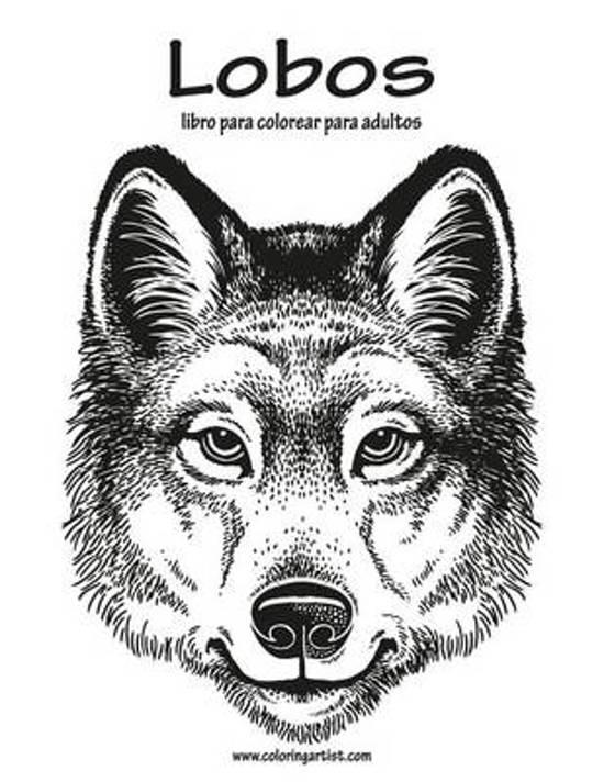 bol.com | Lobos Libro Para Colorear Para Adultos 1, Nick Snels ...