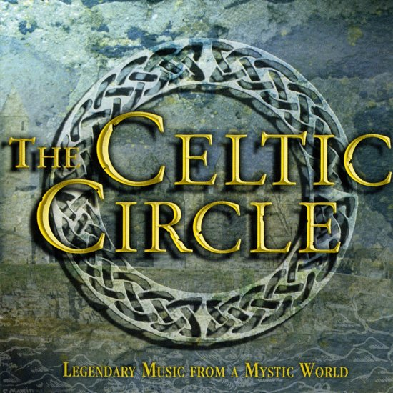 The Celtic Circle - Legendary Music From A Mystic World - 2CD