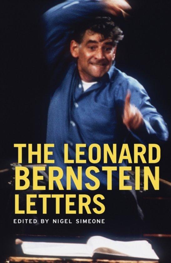 Bol The Leonard Bernstein Letters Leonard Bernstein