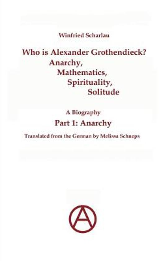Bol Who Is Alexander Grothendieck Part 1 9783842340923