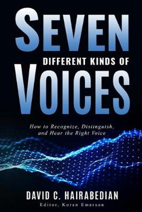 Seven Different Types of Voices: How to Recognize, Distinguish and Hear God's Voice