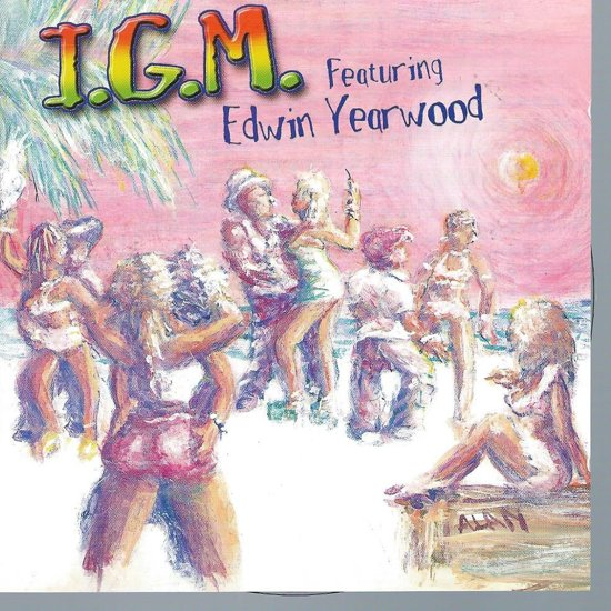 I.G.M featuring EDWIN YEARWOOD