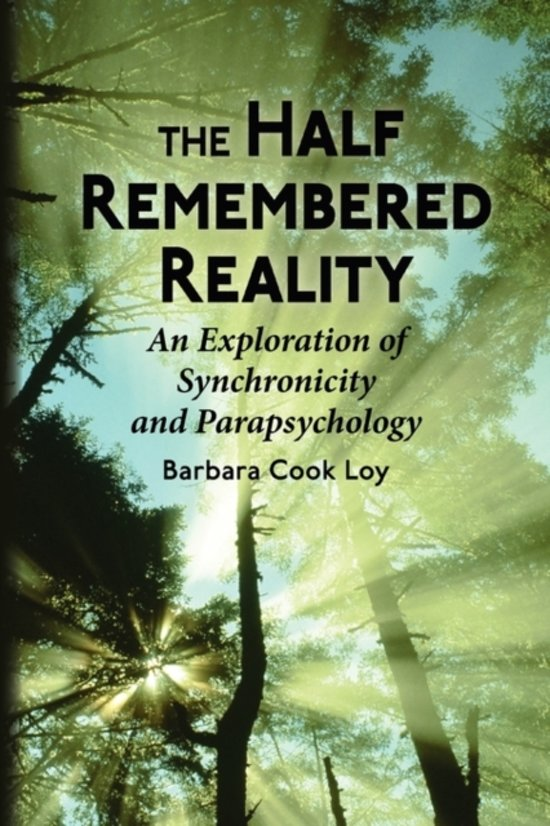 The Half-Remembered Reality