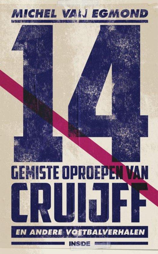 Boekomslag voor 14 gemiste oproepen van Cruijff