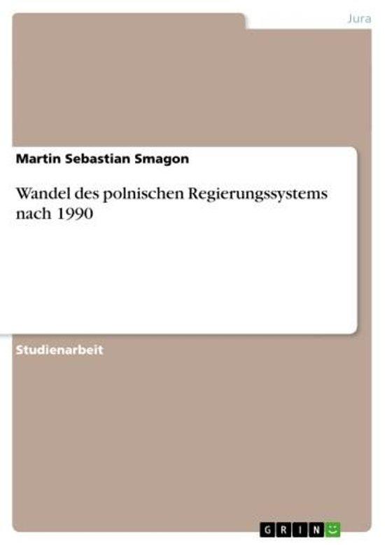 Wandel des polnischen Regierungssystems nach 1990