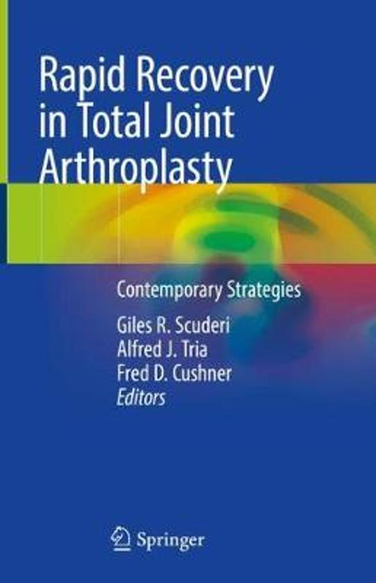 Rapid Recovery in Total Joint Arthroplasty