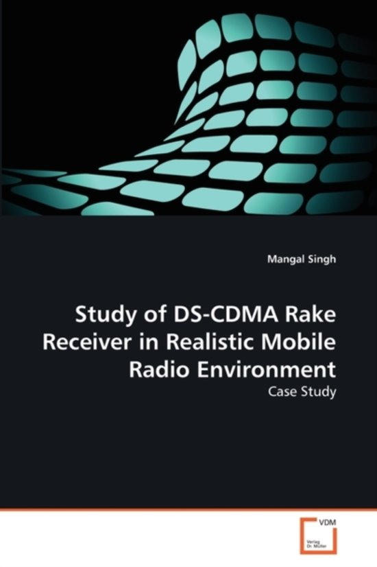 Study of DS-Cdma Rake Receiver in Realistic Mobile Radio Environment