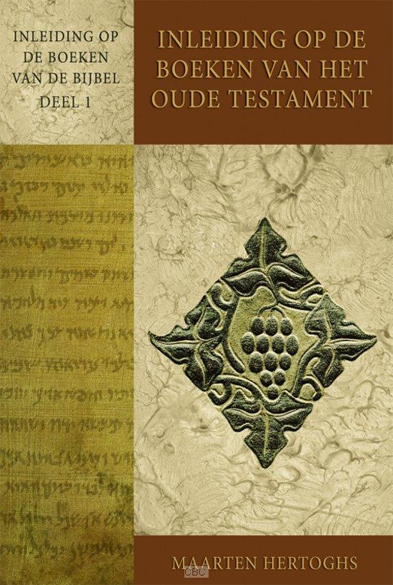 Inleiding op de boeken van het Oude Testament