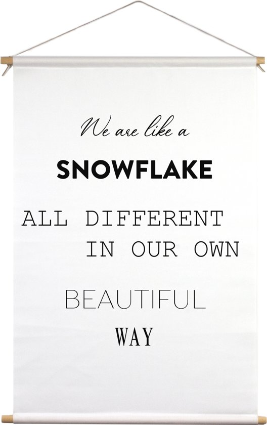 We are like a snowflake alle different in our own beautiful way | Textielposter | Textieldoek | Wanddecoratie | 40 CM x 60 CM | Kerst | Kerstdecoratie