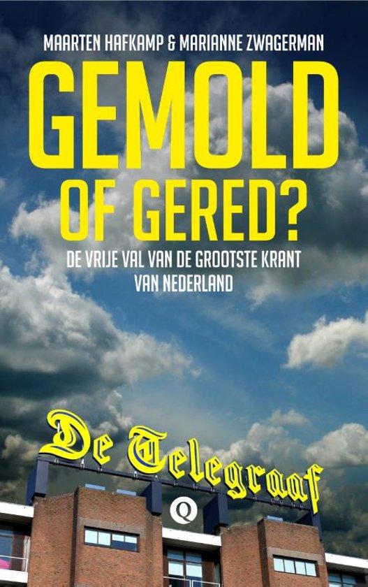 Gemold of gered?