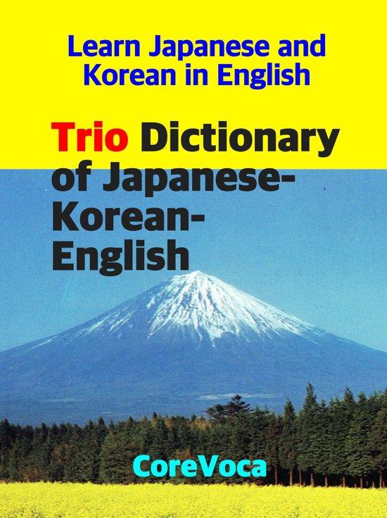Trio Dictionary of Japanese-Korean-English